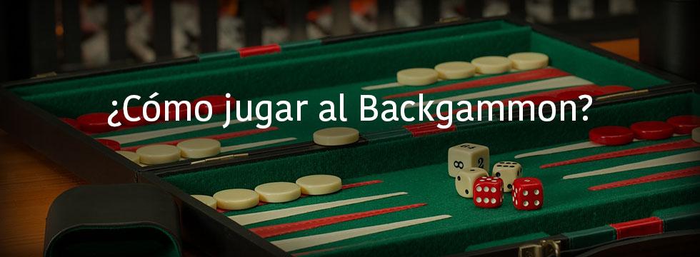 como jugar backgammon